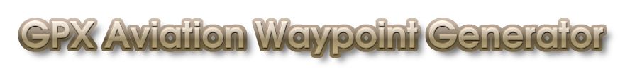 GPX Aviation Waypoint Generator